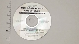 Thumbnail for entry Audio Recordings > Michigan Youth Ensembles > March 14, 2005 > Symphony                 Orchestra, Disk 3 of 3