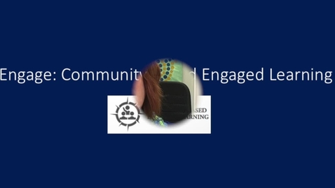 Thumbnail for entry GC Journeys- Engage: Community-Based Engaged Learning.mp4