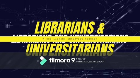 Thumbnail for entry Librarians & Universitarians - Library Podcast ep. 1