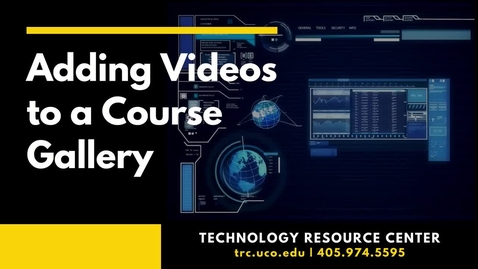 Thumbnail for entry Adding Videos to a D2L Course Gallery