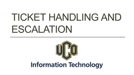 Thumbnail for entry OIT Ticket Handling Procedure