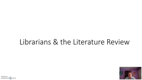 Thumbnail for entry Librarian & Literature Review
