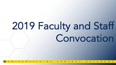 Thumbnail for entry Faculty & Staff Convocation Fall 2019