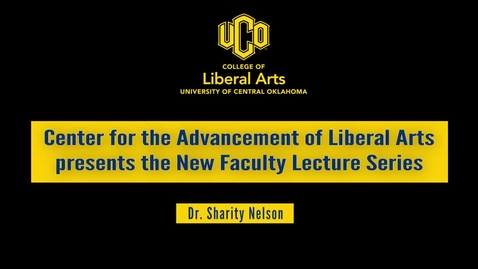 Thumbnail for entry New Faculty Lecture Series: Dr. Sharity Nelson