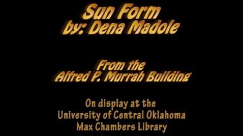 Thumbnail for entry Murrah Art: Sun Form