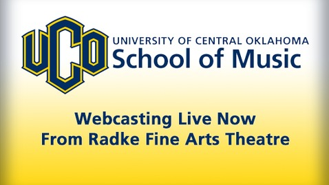 Thumbnail for entry School of Music - Radke Fine Arts Theatre Live