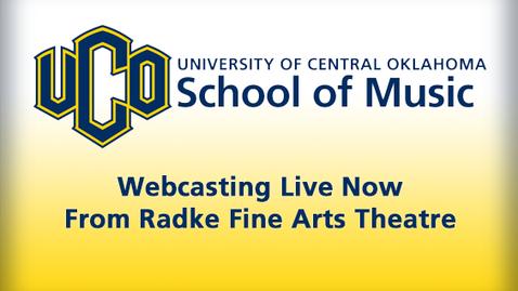 Thumbnail for entry School of Music - Radke Fine Arts Theatre Live