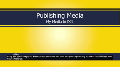 Thumbnail for entry MyMedia_D2L_Publishing