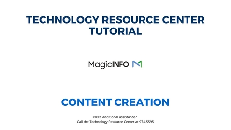 Thumbnail for entry MagicInfo Content Creation
