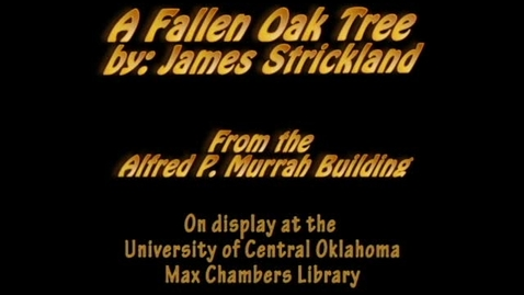 Thumbnail for entry Murrah Art: Fallen Oak Tree
