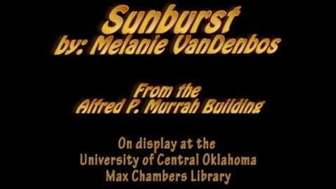 Thumbnail for entry Murrah Art: Sunburst