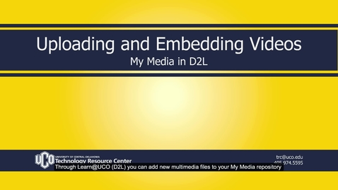 Thumbnail for entry MyMedia_D2L_Uploading&Embedding