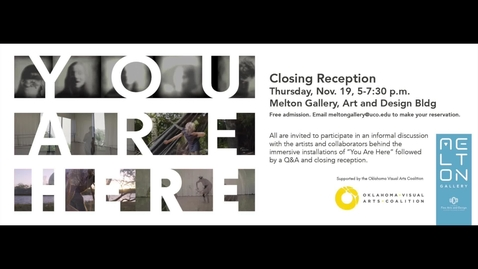 Thumbnail for entry You Are Here Closing Reception 11-19-2020