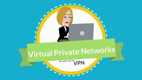 Thumbnail for entry B2S VPN Intro