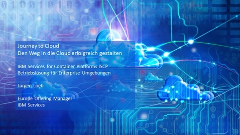 Thumbnail for entry IBM Services for Container Platforms ISCP - Betriebslösung für Enterprise Umgebungen