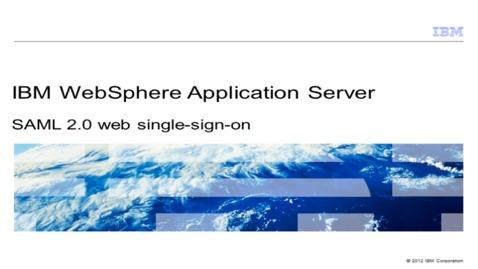 Thumbnail for entry SAML 2.0 web single-sign-on