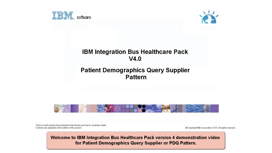 Patient Demographics Query Supplier pattern - IBM MediaCenter