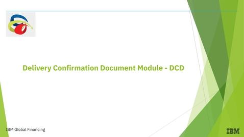 Thumbnail for entry Welcome to The Delivery Confirmation Document Module