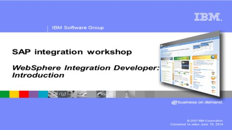Thumbnail for entry WebSphere Integration Developer