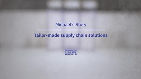 Thumbnail for entry قصة مايكل: حلول سلسلة التوريد المصممة خصيصا