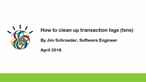Thumbnail for entry How to clean up transaction logs (txns)