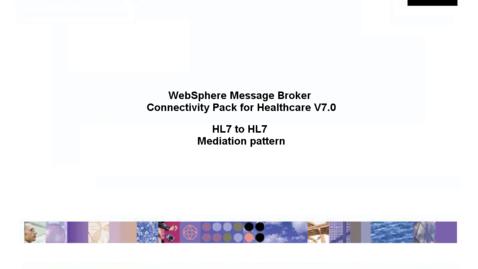 Thumbnail for entry HL7 to HL7 mediation pattern