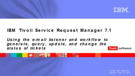Thumbnail for entry Using the e-mail listener and workflow to generate, query, update, and change the status of tickets