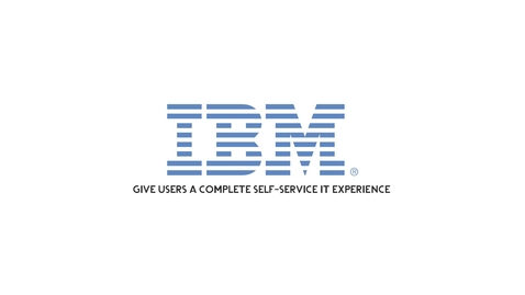 Thumbnail for entry Give Users a Complete Self-Service Experience with IBM Brokerage Solutions