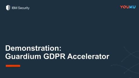 Thumbnail for entry IBM Guardium GDPR 加速器