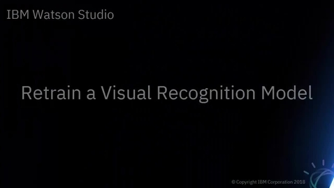 Thumbnail for entry DTE_ Retrain a Visual Recognition Model
