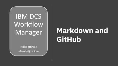 Thumbnail for entry DCS Workflow Manager: Markdown and GitHub