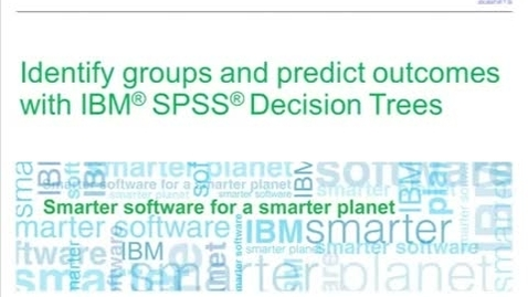 Thumbnail for entry IBM SPSS Statistics Decision Trees Demo in action