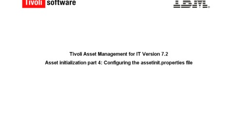 Thumbnail for entry Asset initialization Part 4: Configuring the assetinit.properties file