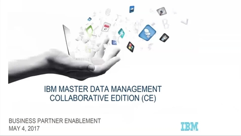 Thumbnail for entry MDM Collaborative Edition Product Review & Demo web seminar