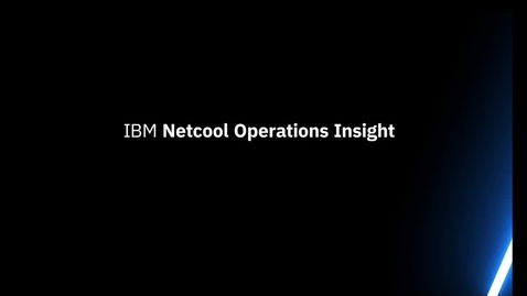 Thumbnail for entry IBM Netcool Operations Insight - Cognitive Capability Demo