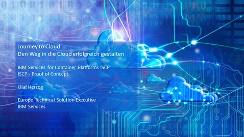 Thumbnail for entry IBM Services for Container Platforms ISCP/ ISCP - Proof of Concept