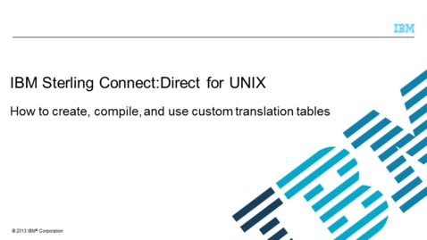 Thumbnail for entry Creating, compiling and using custom translation tables