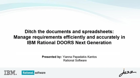 Thumbnail for entry IBM Rational DOORS Next Generation - Manage Requirements without Spreadsheets