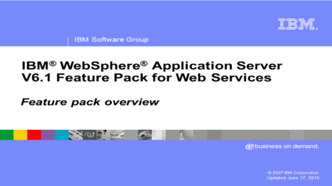 Thumbnail for entry Overview of Feature Packs for WebSphere Application Server