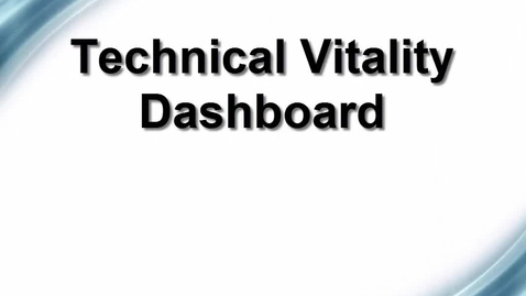 Thumbnail for entry Technical Vitality Dashboard