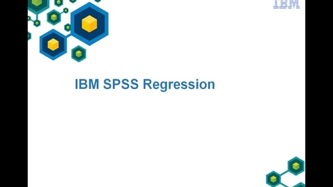 Thumbnail for entry IBM SPSS Statistics Regression in action
