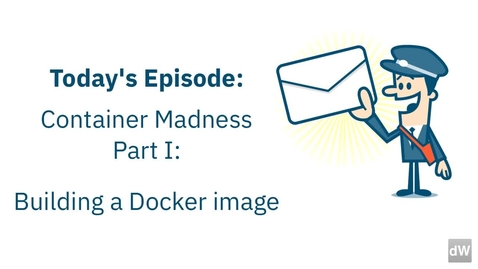 Thumbnail for entry Docker 和 Kubernetes 入门 01_使用 Docker 镜像和容器