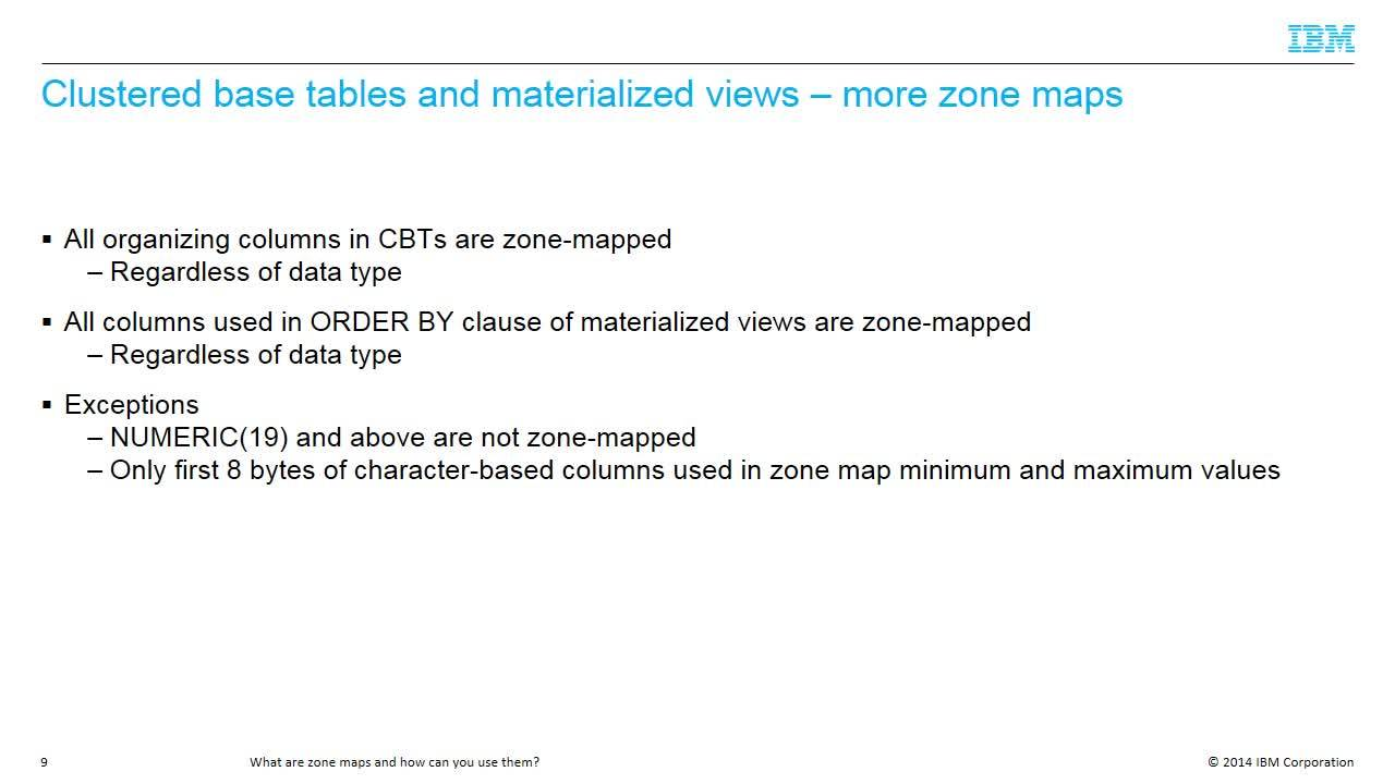 What are zone maps and how can you exploit them? - IBM
