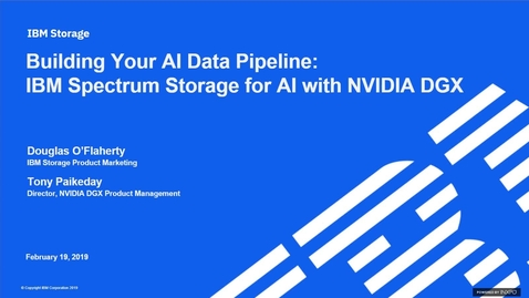 Thumbnail for entry Building Your AI Data Pipeline: IBM Spectrum Storage for AI with NVIDIA DGX