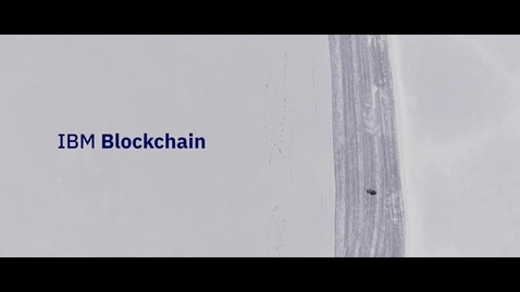 Thumbnail for entry IBM Blockchain: Transforming trade finance – and trade