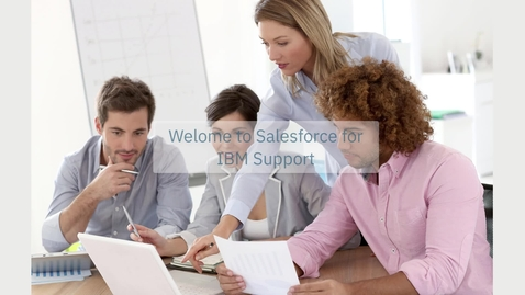 Welcome to Salesforce for IBM Support