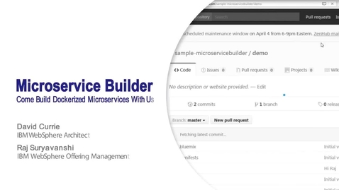 Thumbnail for entry Microservice Builder: come build Docker containerized apps with us