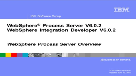 Thumbnail for entry WebSphere Process Server overview