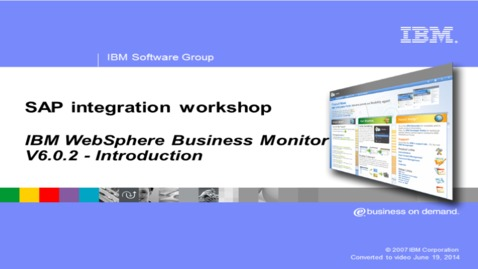 Thumbnail for entry WebSphere Business Monitor
