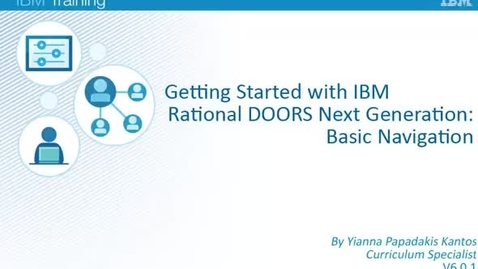 Thumbnail for entry IBM Rational DOORS Next Generation - Basic Navigation